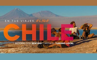 Campaña #EligeChile para incentivar a chilenos a preferir destinos nacionales