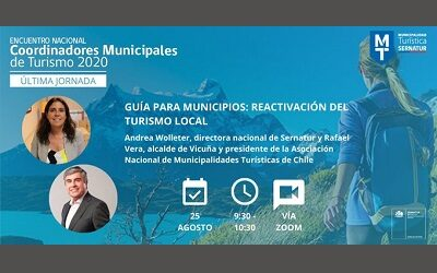 Sernatur lanzó guía para municipios y reactivación del turismo local